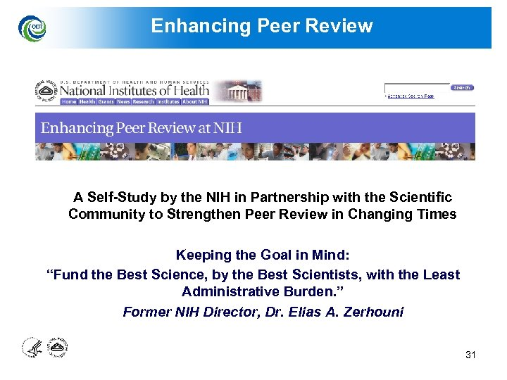 Enhancing Peer Review A Self-Study by the NIH in Partnership with the Scientific Community