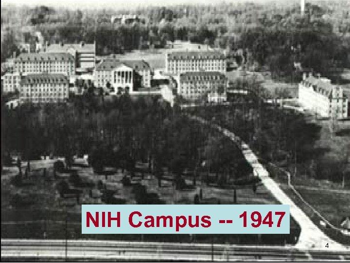 NIH Campus -- 1947 4