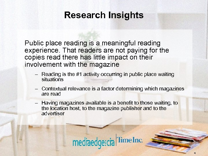 Research Insights Public place reading is a meaningful reading experience. That readers are not