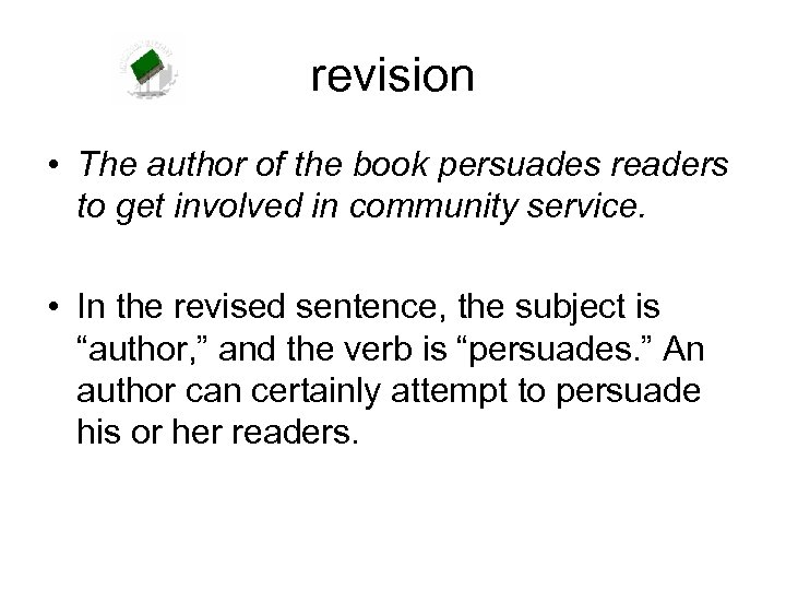 revision • The author of the book persuades readers to get involved in community
