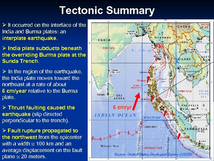 Tectonic Summary Ø It occurred on the interface of the India and Burma plates: