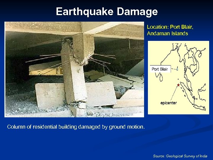 Earthquake Damage Location: Port Blair, Andaman Islands Column of residential building damaged by ground