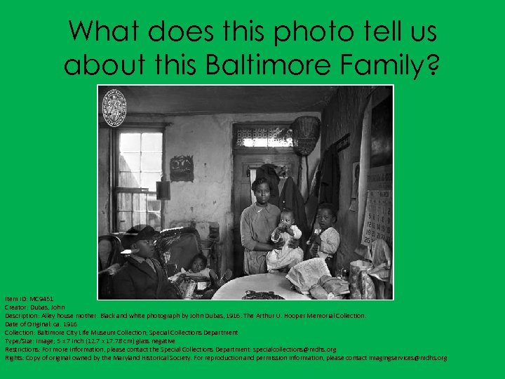 What does this photo tell us about this Baltimore Family? Item ID: MC 9451