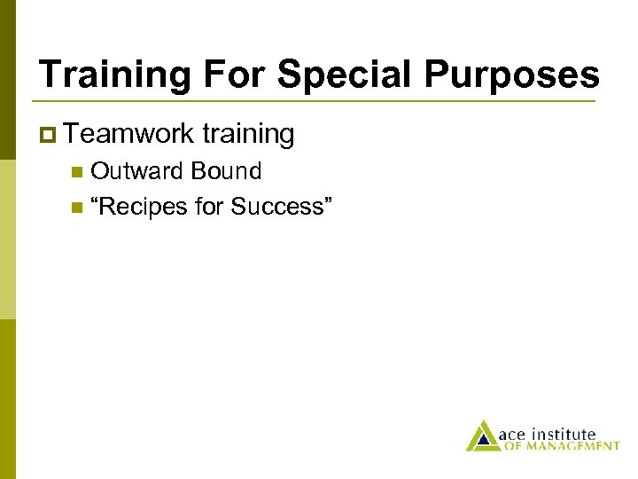 """Training For Special Purposes p Teamwork training Outward Bound n """"Recipes for Success"""" n"""