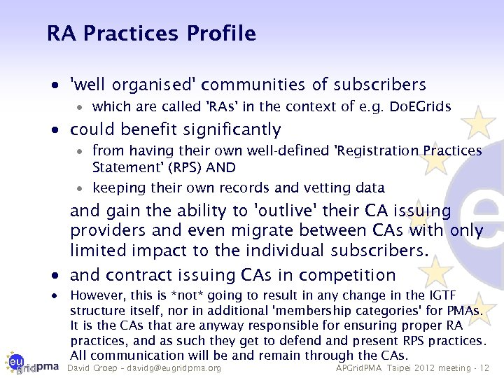 RA Practices Profile · 'well organised' communities of subscribers · which are called 'RAs'