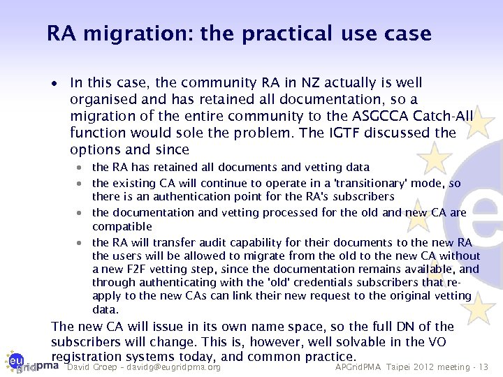 RA migration: the practical use case · In this case, the community RA in