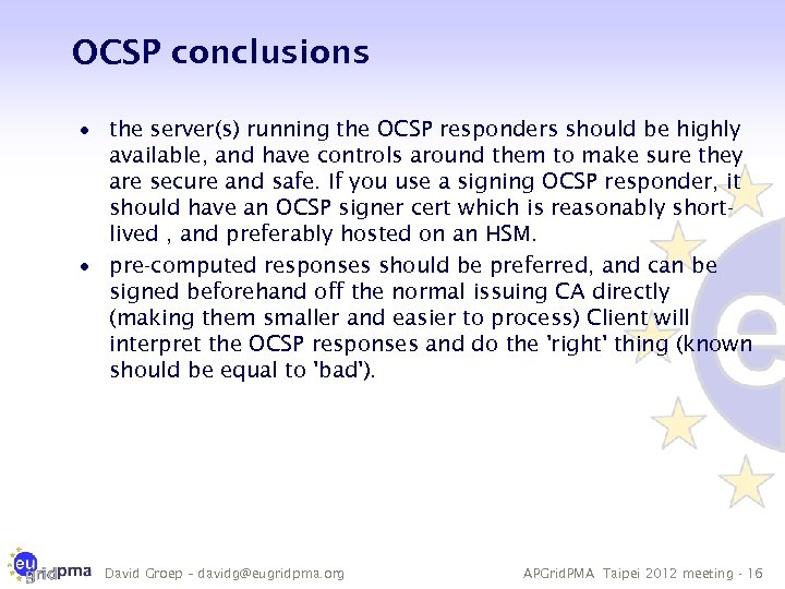 OCSP conclusions · the server(s) running the OCSP responders should be highly available, and