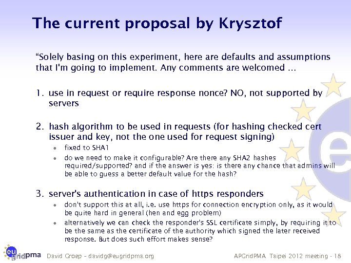 """The current proposal by Krysztof """"Solely basing on this experiment, here are defaults and"""