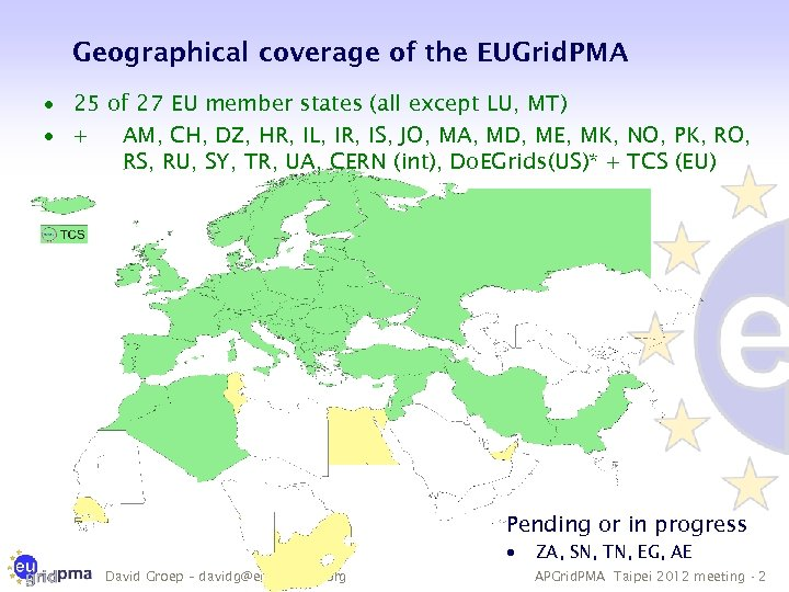 Geographical coverage of the EUGrid. PMA · 25 of 27 EU member states (all