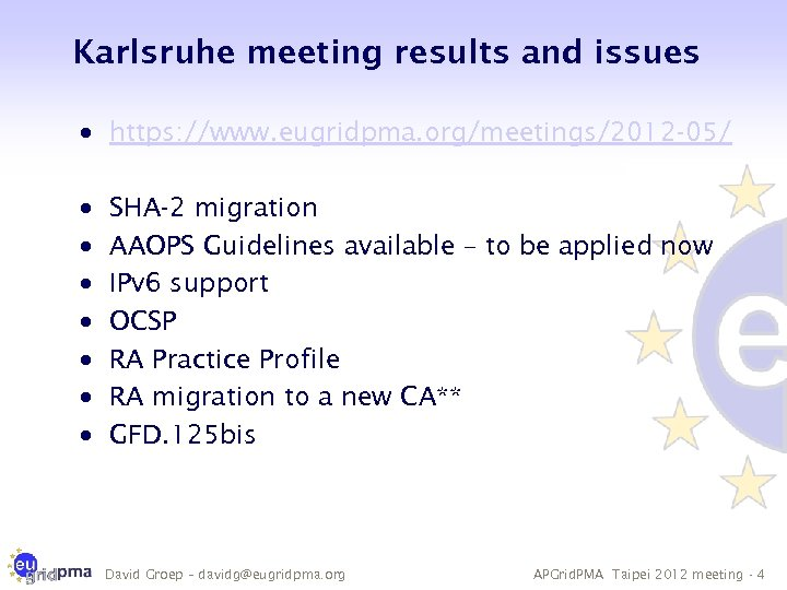 Karlsruhe meeting results and issues · https: //www. eugridpma. org/meetings/2012 -05/ · · ·