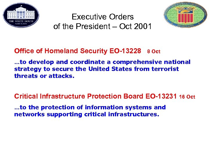 Executive Orders of the President – Oct 2001 Office of Homeland Security EO-13228 8