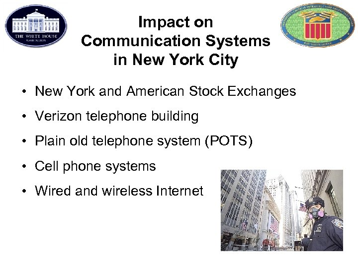 Impact on Communication Systems in New York City • New York and American Stock