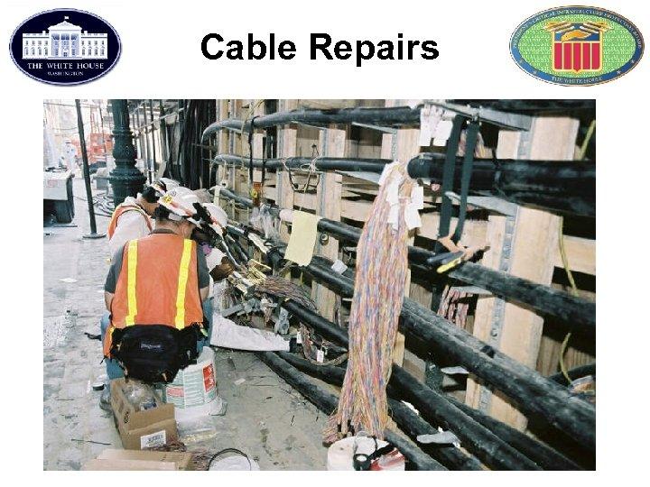 Cable Repairs