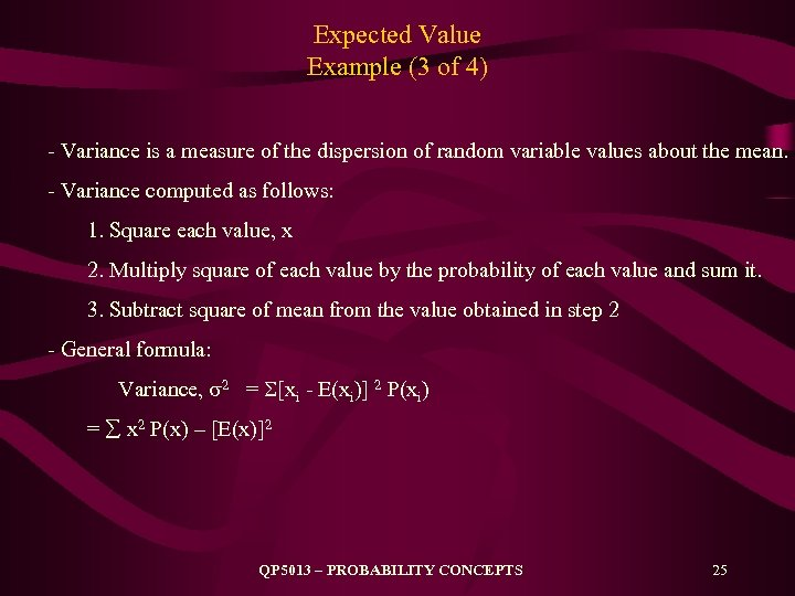 Expected Value Example (3 of 4) - Variance is a measure of the dispersion