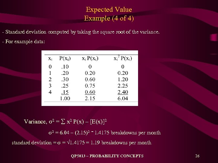 Expected Value Example (4 of 4) - Standard deviation computed by taking the square