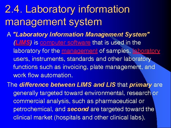 2. 4. Laboratory information management system A