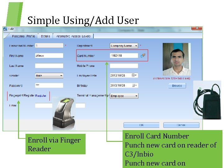 Simple Using/Add User Enroll via Finger Reader Enroll Card Number Punch new card on