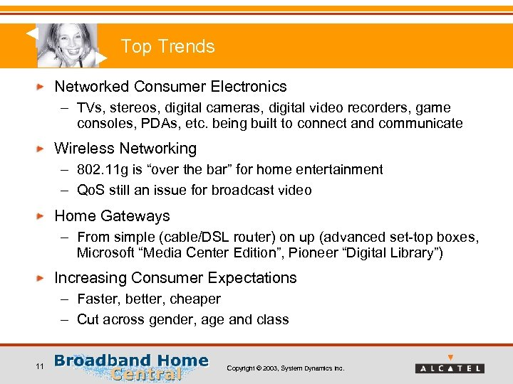 Top Trends Networked Consumer Electronics – TVs, stereos, digital cameras, digital video recorders, game