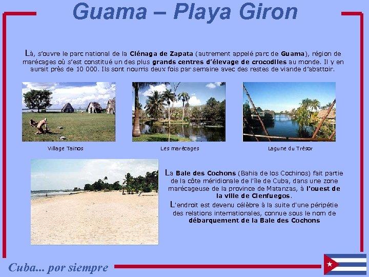 Guama – Playa Giron Là, s'ouvre le parc national de la Ciénaga de Zapata