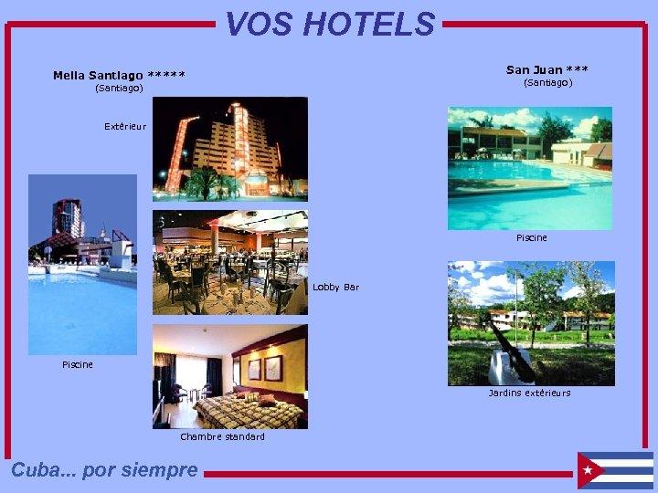 VOS HOTELS San Juan *** Melia Santiago ***** (Santiago) Extérieur Piscine Lobby Bar Piscine