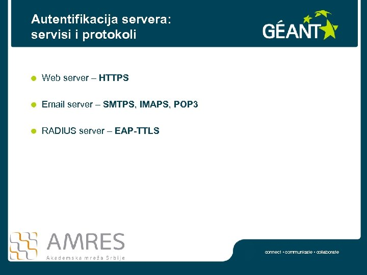 Autentifikacija servera: servisi i protokoli Web server – HTTPS Email server – SMTPS, IMAPS,