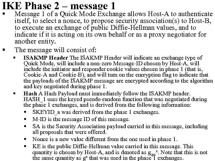 IKE Phase 2 – message 1 § § Message 1 of a Quick Mode