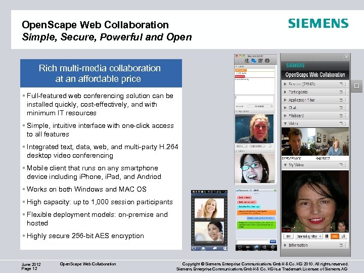 Open. Scape Web Collaboration Simple, Secure, Powerful and Open Rich multi-media collaboration at an