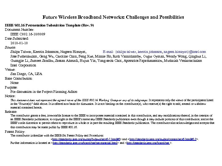 Future Wireless Broadband Networks: Challenges and Possibilities IEEE 802. 16 Presentation Submission Template (Rev.