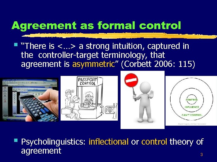 """Agreement as formal control § """"There is <…> a strong intuition, captured in the"""