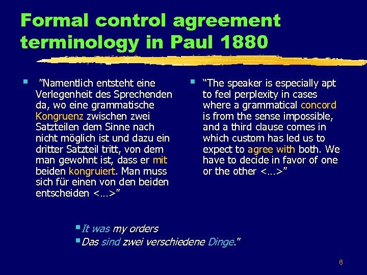"""Formal control agreement terminology in Paul 1880 § """"Namentlich entsteht eine Verlegenheit des Sprechenden"""