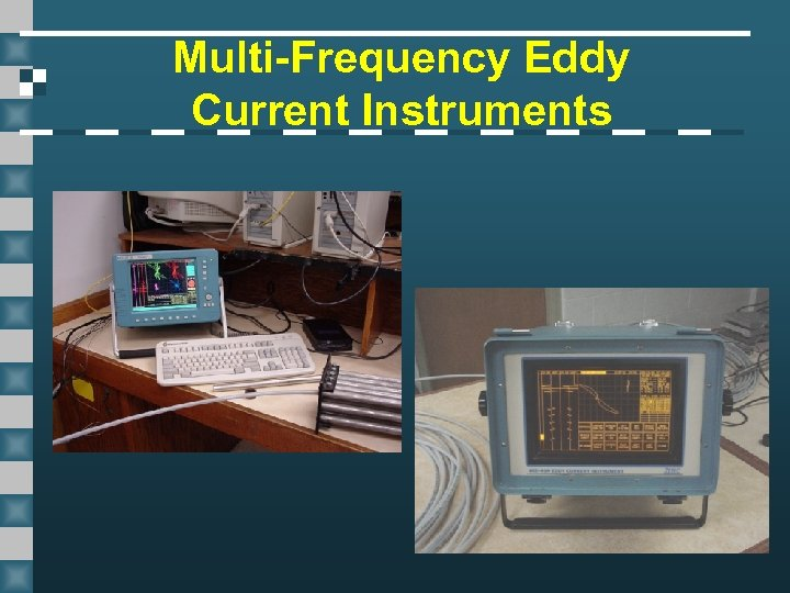 Multi-Frequency Eddy Current Instruments
