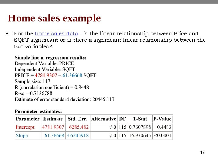 Home sales example • For the home sales data , is the linear relationship