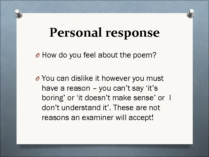 Personal response O How do you feel about the poem? O You can dislike