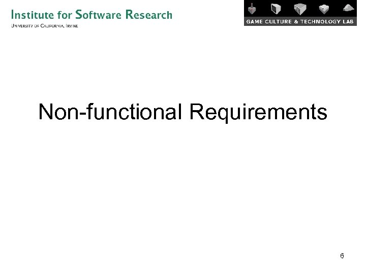 Non-functional Requirements 6