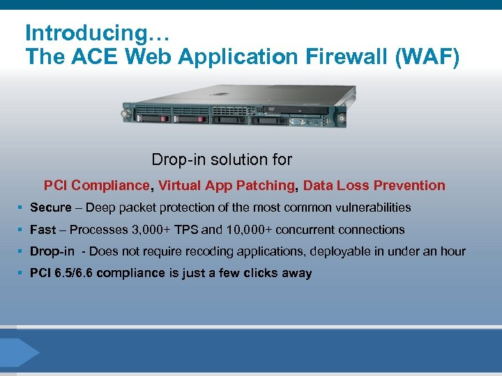 Introducing… The ACE Web Application Firewall (WAF) Drop-in solution for PCI Compliance, Virtual App