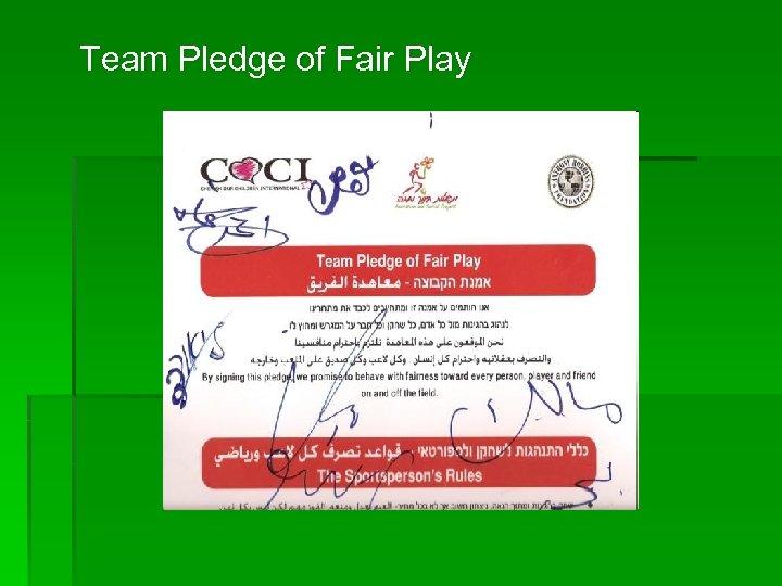 Team Pledge of Fair Play