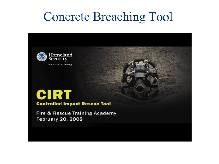 Concrete Breaching Tool