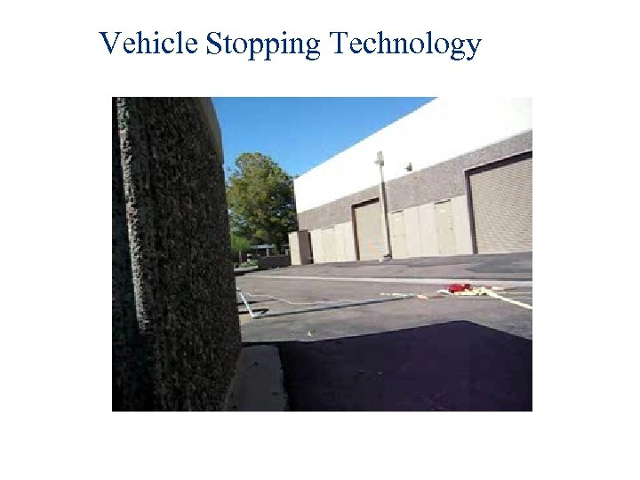 Vehicle Stopping Technology