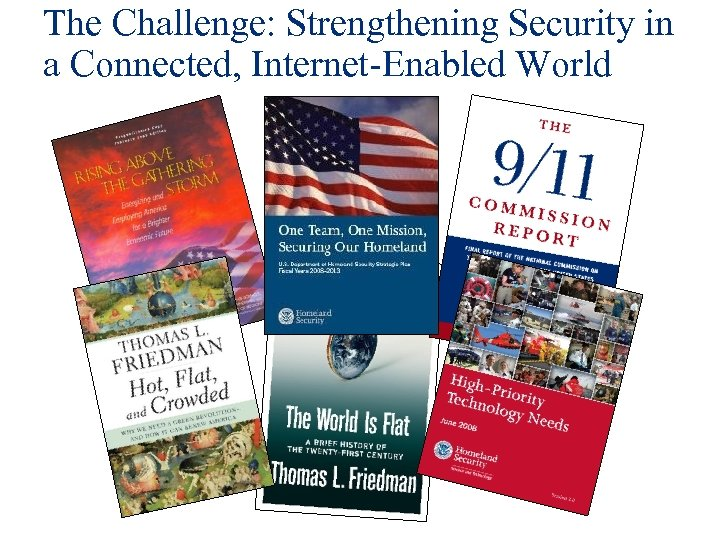 The Challenge: Strengthening Security in a Connected, Internet-Enabled World