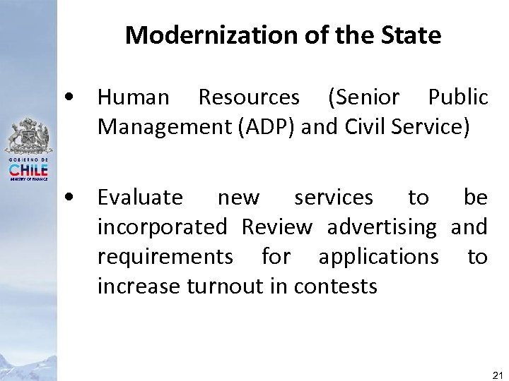 Modernization of the State • Human Resources (Senior Public Management (ADP) and Civil Service)