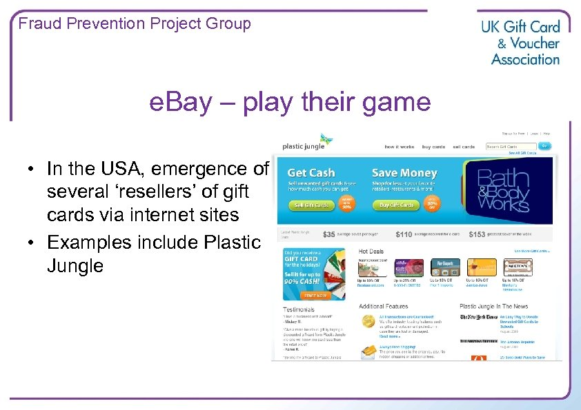 Fraud Prevention Project Group e. Bay – play their game • In the USA,