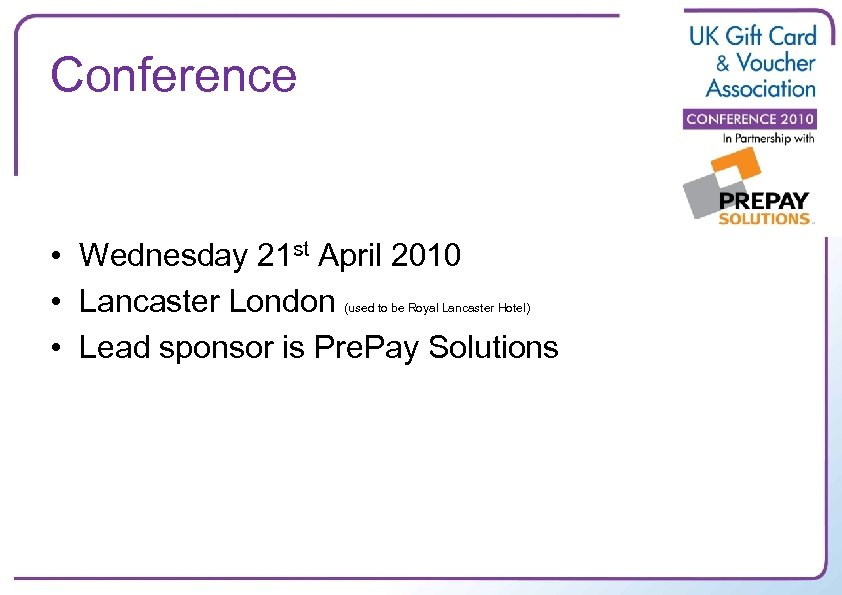 Conference • Wednesday 21 st April 2010 • Lancaster London • Lead sponsor is