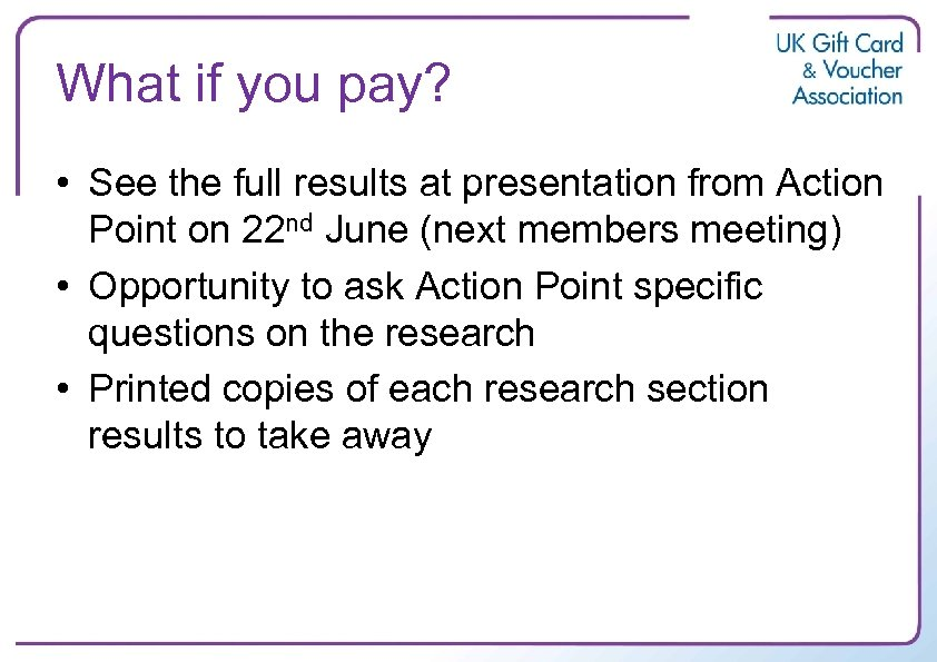 What if you pay? • See the full results at presentation from Action Point