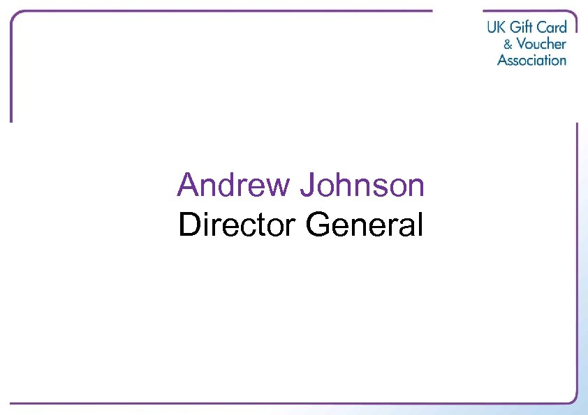 Andrew Johnson Director General