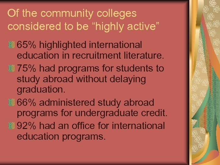 """Of the community colleges considered to be """"highly active"""" 65% highlighted international education in"""
