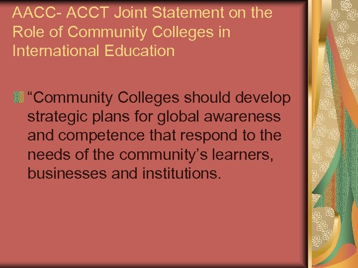 """AACC- ACCT Joint Statement on the Role of Community Colleges in International Education """"Community"""