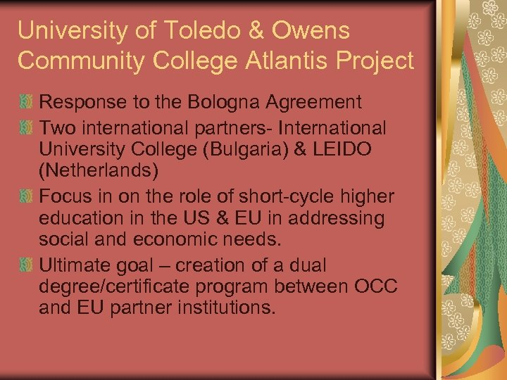University of Toledo & Owens Community College Atlantis Project Response to the Bologna Agreement