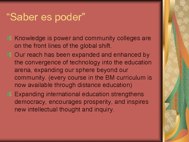 """""""Saber es poder"""" Knowledge is power and community colleges are on the front lines"""