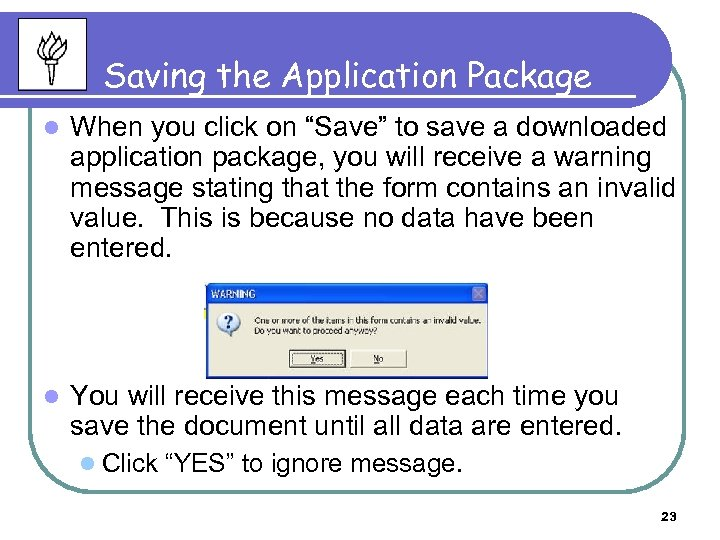 "Saving the Application Package l When you click on ""Save"" to save a downloaded"