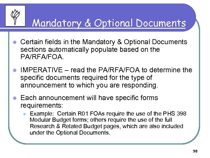 Mandatory & Optional Documents l Certain fields in the Mandatory & Optional Documents sections